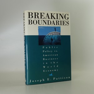 náhled knihy - Breaking boundaries. Public policy vs. American business in the world economy
