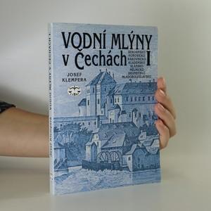 náhled knihy - Vodní mlýny v Čechách I.