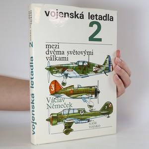 náhled knihy - Vojenská letadla 2. Mezi dvěma světovými válkami