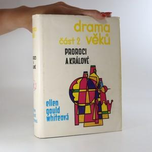 náhled knihy - Drama věků. Proroci a králové. Část 2