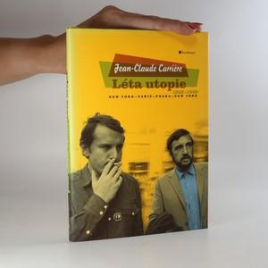 náhled knihy - Léta utopie 1968-1969. New York, Paříž, Praha, New York