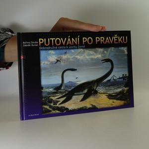 náhled knihy - Putování po pravěku. Dobrodružná cesta k úsvitu Země