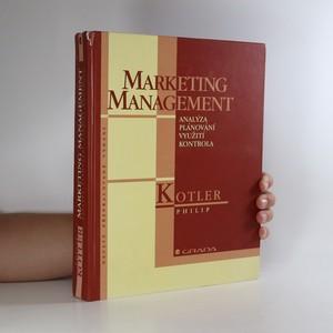 náhled knihy - Marketing management. Analýza, plánování, využití, kontrola