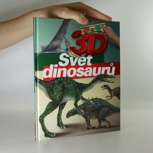 náhled knihy - Svět dinosaurů. 3D. (součástí 3D brýle)