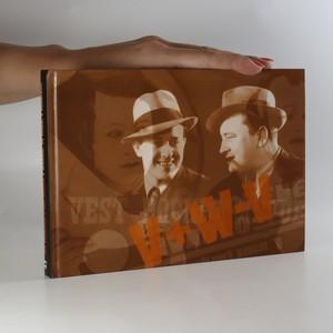náhled knihy - Jiří Voskovec a Jan Werich v divadle, ve filmu, v soukromí
