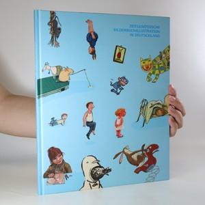 náhled knihy - Zeitgenössische Bilderbuchillustration in Deutschland