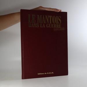 náhled knihy - Le mantois dans la guerre 1939-1945