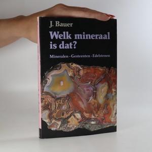 náhled knihy - Welk mineraal is dat? Mineralen, Gesteenten, Edelstenen