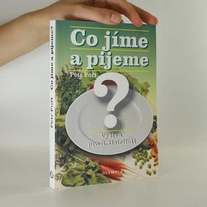 náhled knihy - Co jíme a pijeme?. Výživa pro 3. tisíciletí.