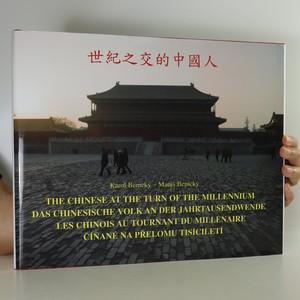 náhled knihy - The Chinese at the turn of the millennium. Číňané na přelomu tisíciletí