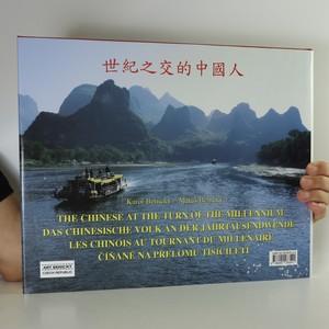 antikvární kniha The Chinese at the turn of the millennium. Číňané na přelomu tisíciletí, 2003