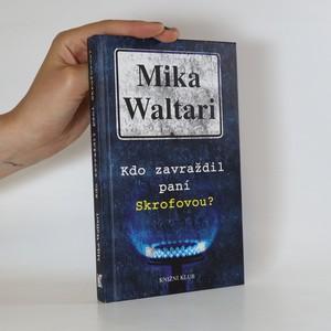 náhled knihy - Kdo zavraždil paní Skrofovou?