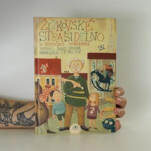 náhled knihy - Žižkovské strašidelno s dotykem Vinohrad (podpis autora)