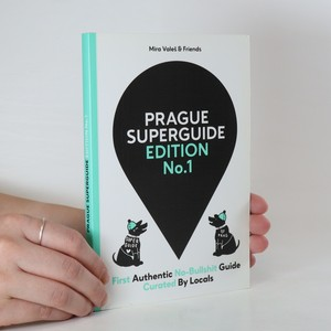 náhled knihy - Prague superguide. First authentic no-bullshit guide curated by locals