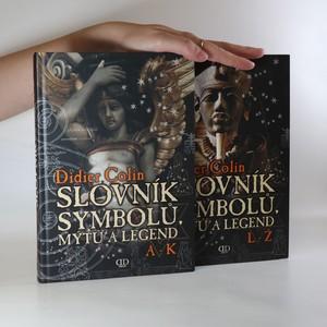 náhled knihy - Slovník symbolů, mýtů a legend. A-K + L-Ž (2 svazky)