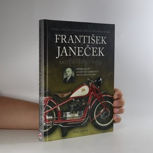 náhled knihy - František Janeček. Motocyklový král