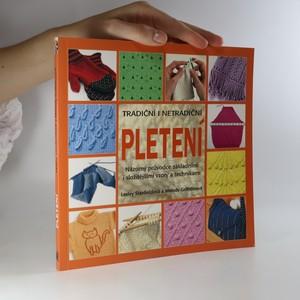 náhled knihy - Tradiční i netradiční pletení. Názorný průvodce základními i složitějšími vzory a technikami.