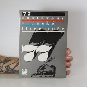 náhled knihy - 77 zastavení v české literatuře
