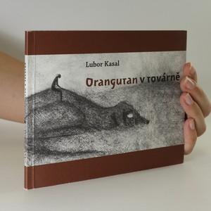 náhled knihy - Orangutan v továrně