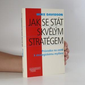 náhled knihy - Jak se stát skvělým stratégem. Průvodce na cestě k strategickému myšlení