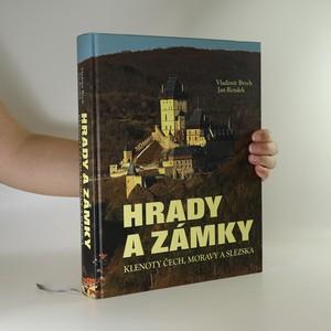 náhled knihy - Hrady a zámky. Klenoty Čech, Moravy a Slezska
