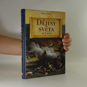 náhled knihy - Dějiny světa od A do Z. Kompletní průvodce světovou historií
