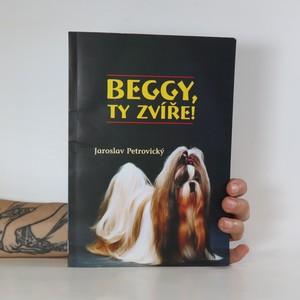 náhled knihy - Beggy, ty zvíře