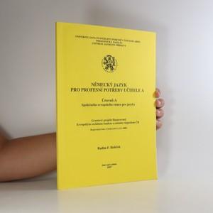 náhled knihy - Německý jazyk pro profesní potřeby učitele A. Úroveň A Společného evropského rámce pro jazyky