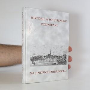náhled knihy - Historie a současnost podnikání na Jindřichohradecku