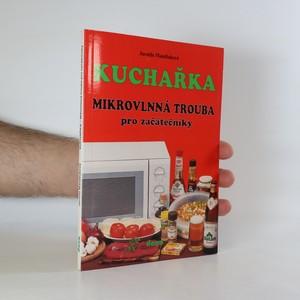 náhled knihy - Kuchařka. Mikrovlnná trouba pro začátečníky