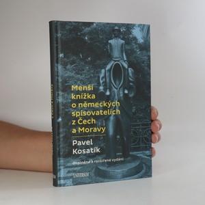 náhled knihy - Menší knížka o německých spisovatelích z Čech a Moravy