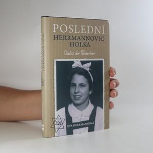 náhled knihy - Poslední Herrmannovic holka. Cesta do Terezína