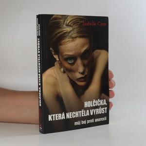 náhled knihy - Holčička, která nechtěla vyrůst. Můj boj proti anorexii