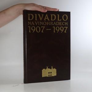 náhled knihy - Divadlo na Vinohradech 1907-1997