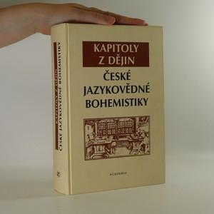 náhled knihy - Kapitoly z dějin české jazykovědné bohemistiky