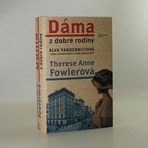 náhled knihy - Alva Vanderbiltová. Dáma z dobré rodiny