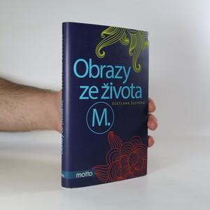 náhled knihy - Obrazy ze života M.
