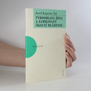 náhled knihy - Tvrdohlavá žena a zamilovaný školní mládenec