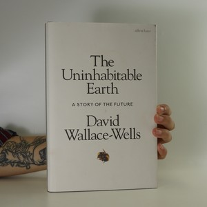 náhled knihy - The uninhabitable earth. A story of the future