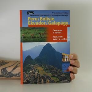 náhled knihy - Peru, Bolívie, Ekvádor, Galapágy. Cestování a kultura, poznávání zvířat a rostlin