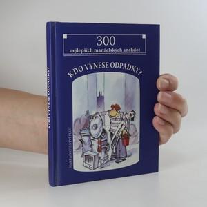 náhled knihy - Kdo vynese odpadky? 300 nejlepších manželských anekdot