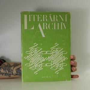 náhled knihy - Literární archiv. Ročník 16