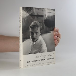 náhled knihy - Too Brief A Treat. The Letters of Truman Capote