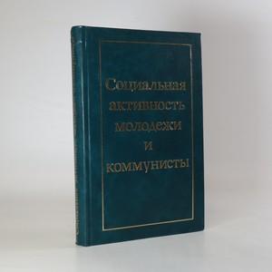 náhled knihy - Социальная активность молодежи и коммунисты. (Sociální aktivita mládeži a komunisty)