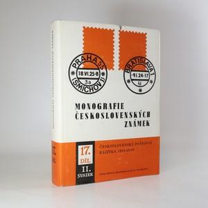 náhled knihy - Monografie československých známek. Díl 17