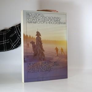 antikvární kniha Bílou stopou. Lyžování v Československu, 1988