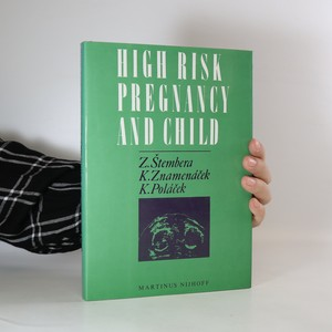 náhled knihy - High Risk Pregnancy and Child