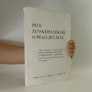 náhled knihy - Péče ženského lékaře o pracující ženu
