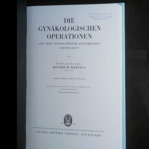 antikvární kniha Die Gynäkologischen Operationen und ihre Topographisch-Anatomischen Grundlagen, 1960
