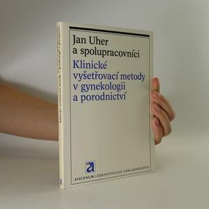 náhled knihy - Klinické vyšetřování metody v gynekologii a porodnictví